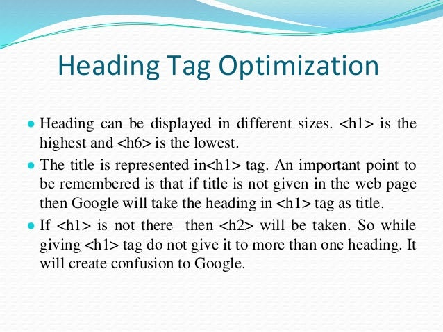 URL Optimization ● While selecting a URL, it should be related to the content. ● URL should be simple and meaningful. So t...