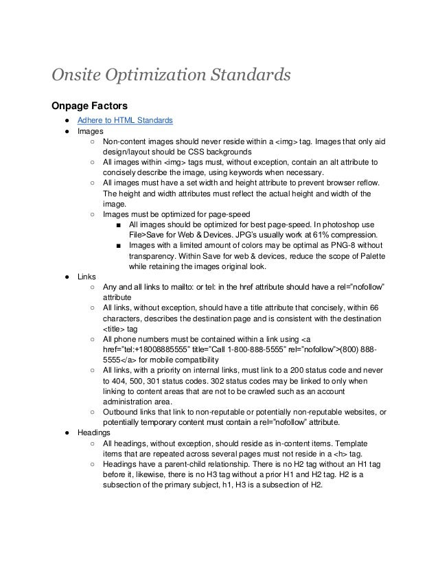 Onsite Optimization Standards Onpage Factors ● Adhere to HTML Standards ● Images ○ Non-content images should never reside ...