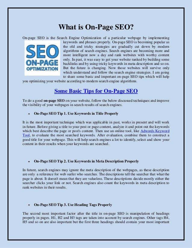 What is On-Page SEO?On-page SEO is the Search Engine Optimization of a particular webpage by implementing                 ...