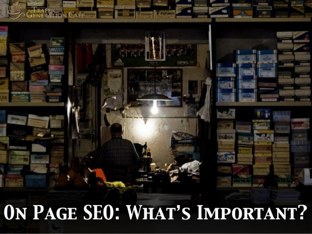 On Page SEO: What's Important?