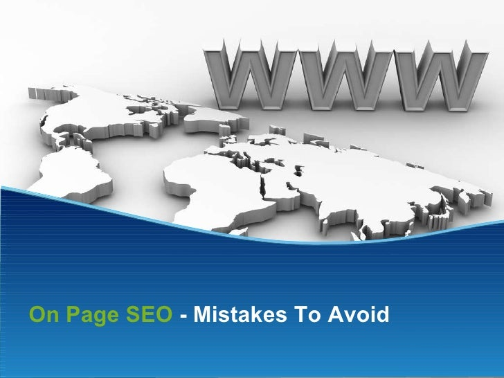 On Page SEO  - Mistakes To Avoid