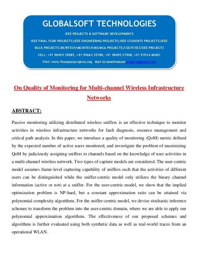 On Quality of Monitoring for Multi-channel Wireless Infrastructure Networks ABSTRACT: Passive monitoring utilizing distrib...