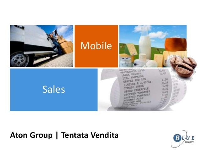 Sales Mobile Aton Group | Tentata Vendita
