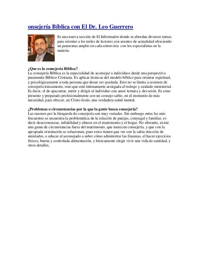onsejería Bíblica con El Dr. Leo Guerrero Es una nueva sección de El Informador donde se abordan diversos temas para orien...