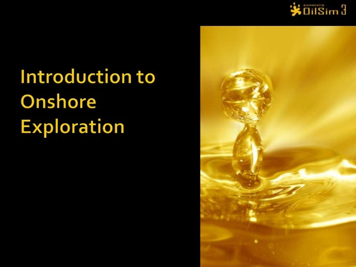 Introduction to Onshore Exploration<br />