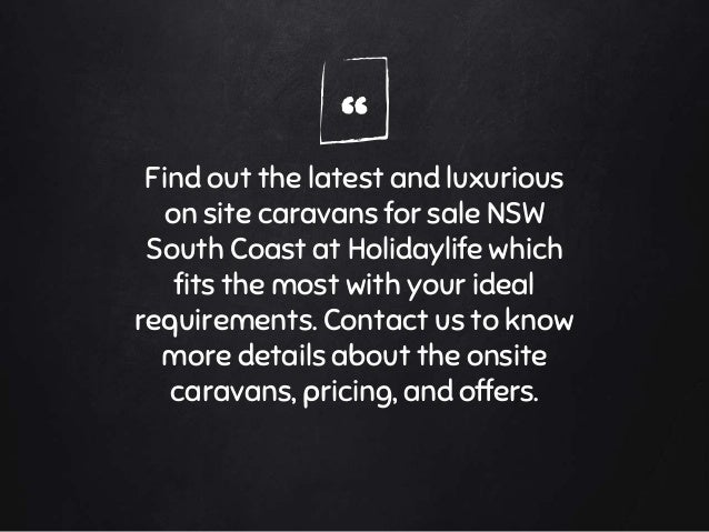 Onsite Caravans for sale South Coast NSW   Holidaylife