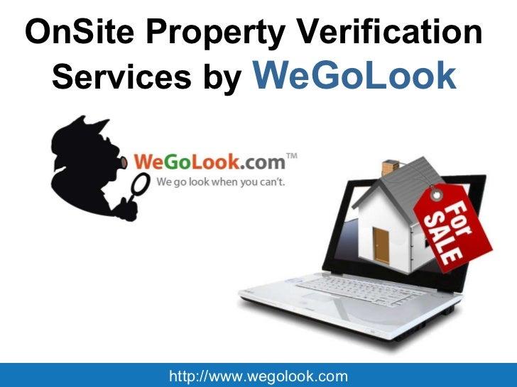 OnSite Property Verification  Services by   WeGoLook   http://www.wegolook.com