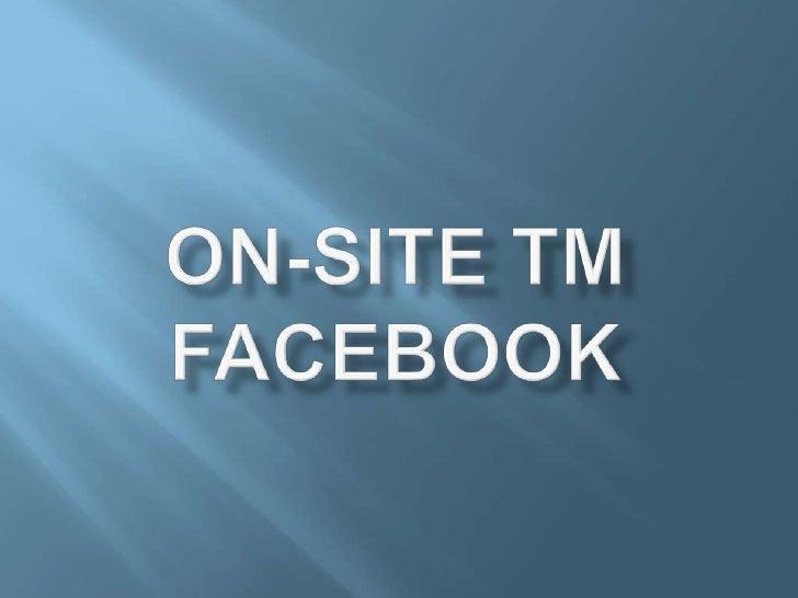 On-site TMFacebook<br />