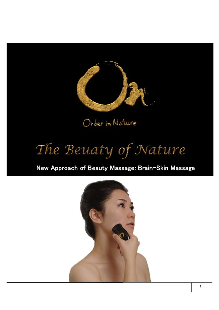 New Approach of Beauty Massage: Brain-Skin Massage                                                      1