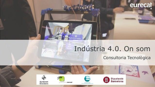 Indústria 4.0. On som Consultoria Tecnològica