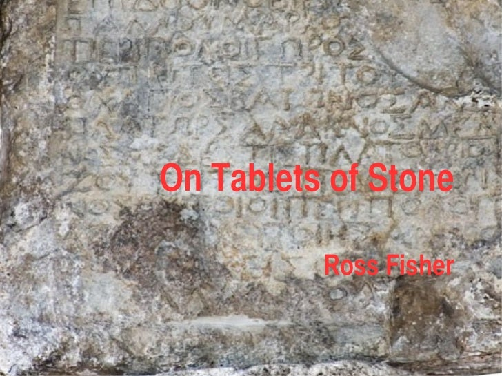 On Tablets of Stone          Ross Fisher