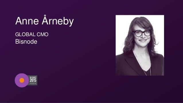 Anne Årneby GLOBAL CMO Bisnode