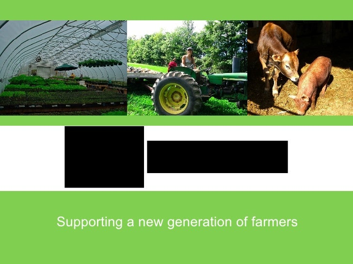 Supporting a new generation of farmers