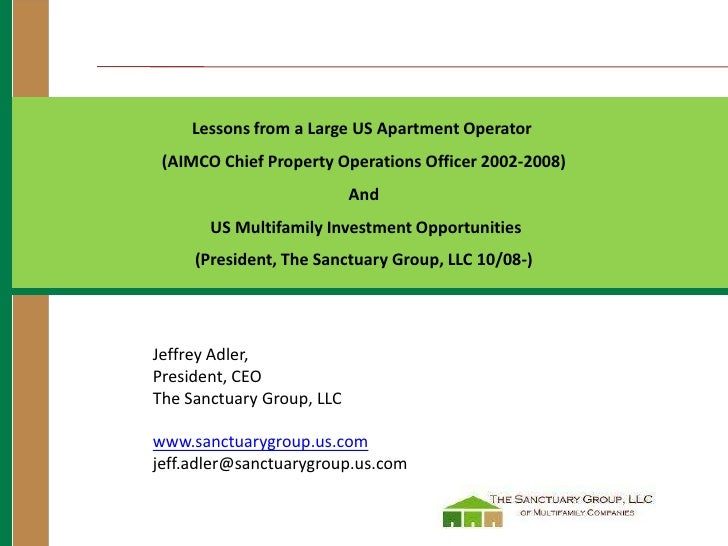 Lessons from a Large US Apartment Operator  (AIMCO Chief Property Operations Officer 2002-2008)                           ...