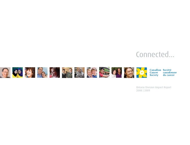 Connected...Ontario Division Impact Report2008 | 2009