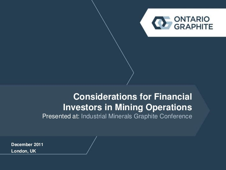 Considerations for Financial                   Investors in Mining Operations            Presented at: Industrial Minerals...