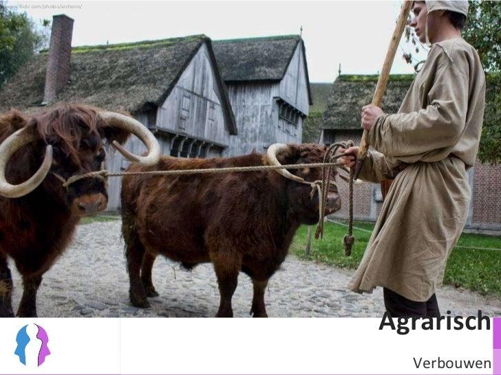 Agrarisch Verbouwen www.flickr.com/photos/archeon/