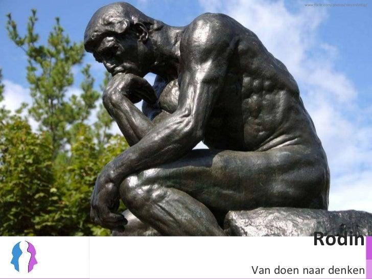 Rodin Van doen naar denken www.flickr.com/photos/stevenfettig/