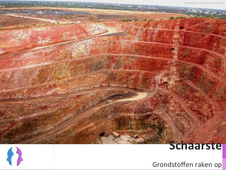 Schaarste Grondstoffen raken op www.flickr.com/photos/pikerslanefarm