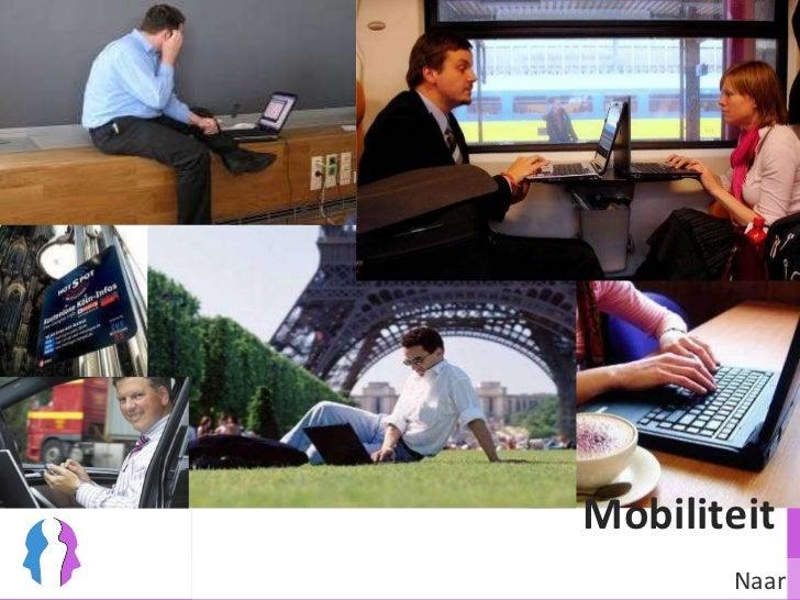 Mobiliteit  Naar