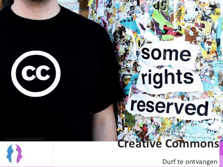 Creative Commons Durf te ontvangen www.flickr.com/photos/tylerstefanich/