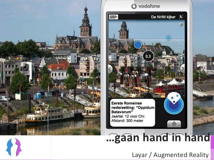 … gaan hand in hand Layar / Augmented Reality
