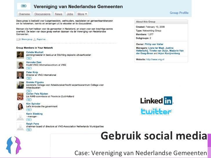 Gebruik social media Case: Vereniging van Nederlandse Gemeenten