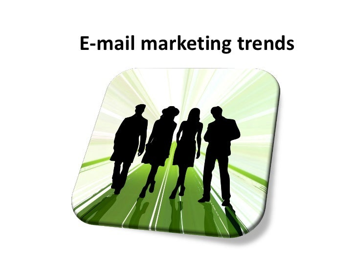 E-mail marketing trends