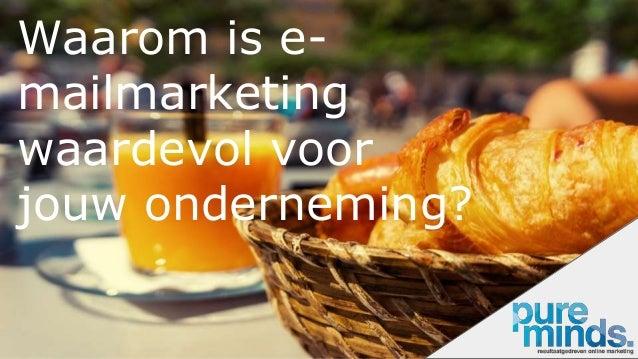 Waarom is e- mailmarketing waardevol voor jouw onderneming?