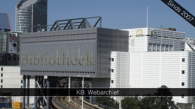 Op Ontdekkingsreis door het KB Webarchief - Exploratieve Visualisatie in een Onderzoekscontext Slide 2