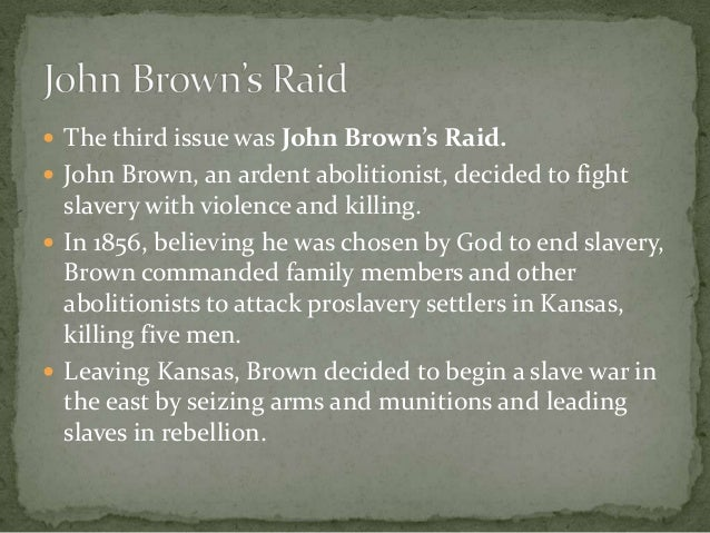 The account of events during the 1859 john browns raid on the federal armory