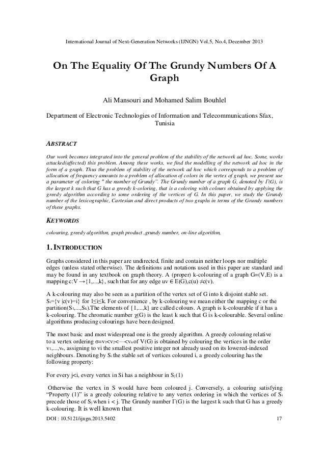 International Journal of Next-Generation Networks (IJNGN) Vol.5, No.4, December 2013  On The Equality Of The Grundy Number...