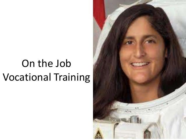 On the Job Vocational Training