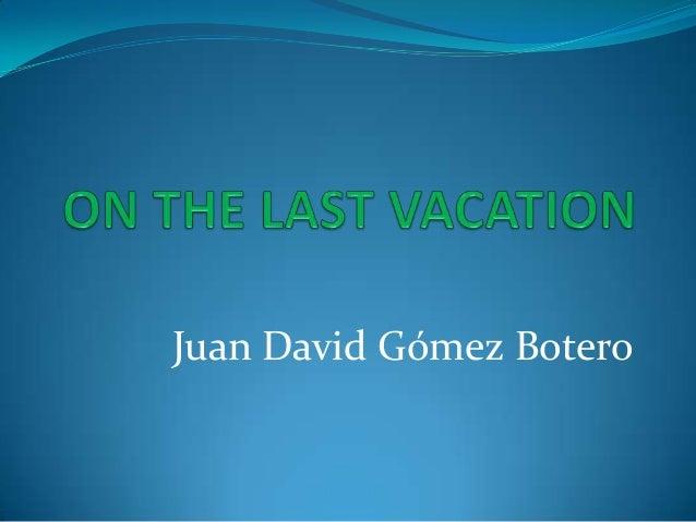 Juan David Gómez Botero