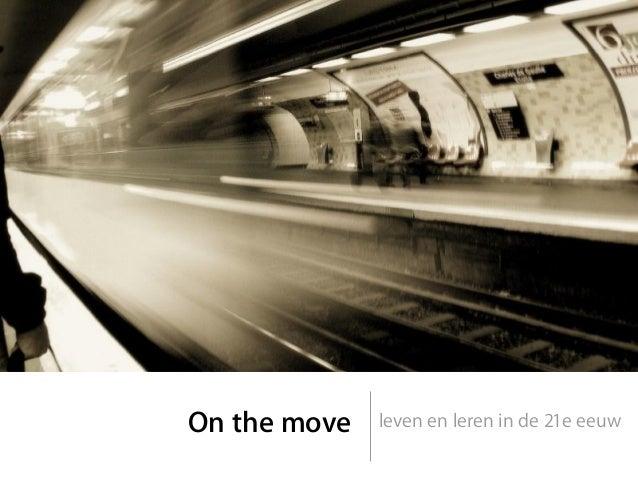 On the move leven en leren in de 21e eeuw