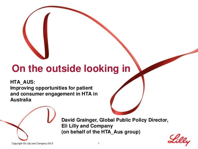 On the outside looking inHTA_AUS:Improving opportunities for patientand consumer engagement in HTA inAustralia            ...