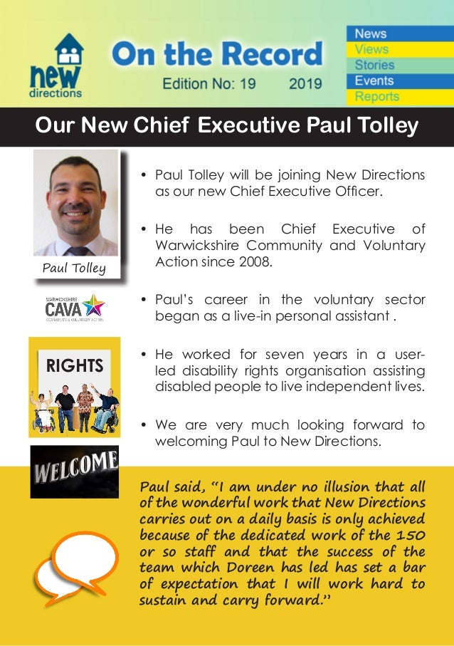 Paul Tolley Our New Chief Executive Paul Tolley •	 Paul Tolley will be joining New Directions as our new Chief Executive O...