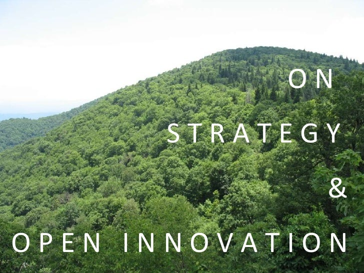 ON      STRATEGY              &OPEN INNOVATION