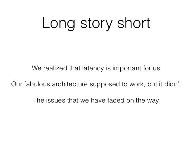 On the way to low latency (2nd edition) Slide 2