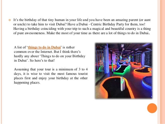 Things To Do On Your Birthday.On Things To Do In Dubai On Your Birthday