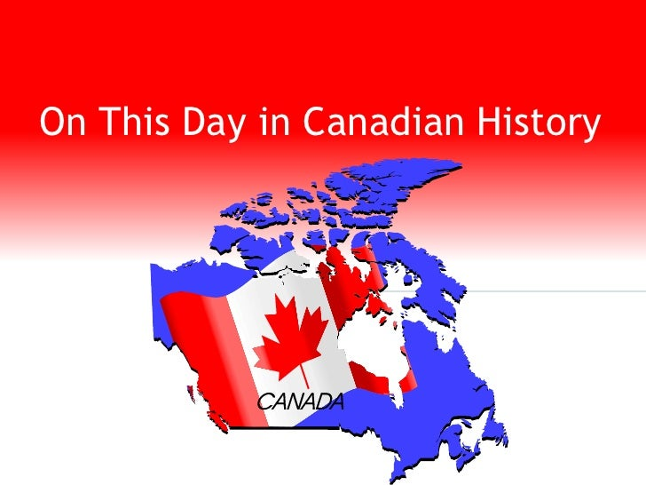 On This Day in Canadian History<br />