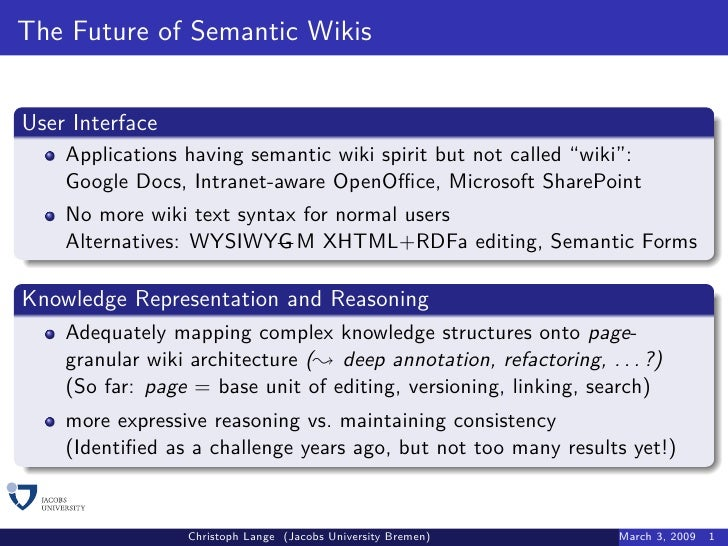 """The Future of Semantic Wikis   User Interface     Applications having semantic wiki spirit but not called """"wiki"""":     Goog..."""