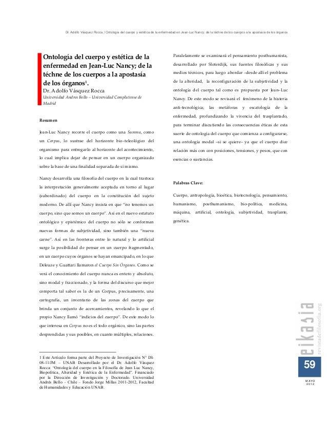 Dr. Adolfo Vásquez Rocca | Ontología del cuerpo y estética de la enfermedad en Jean-Luc Nancy; de la téchne de los cuerpos...