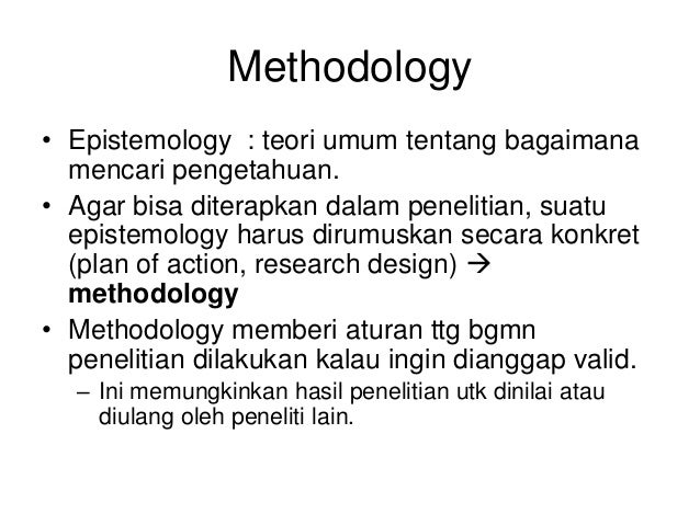 epistemology research methods What is realism, and why should qualitative researchers care  4—part i a realist stance for qualitative research  ogy from epistemology) compatible with the.