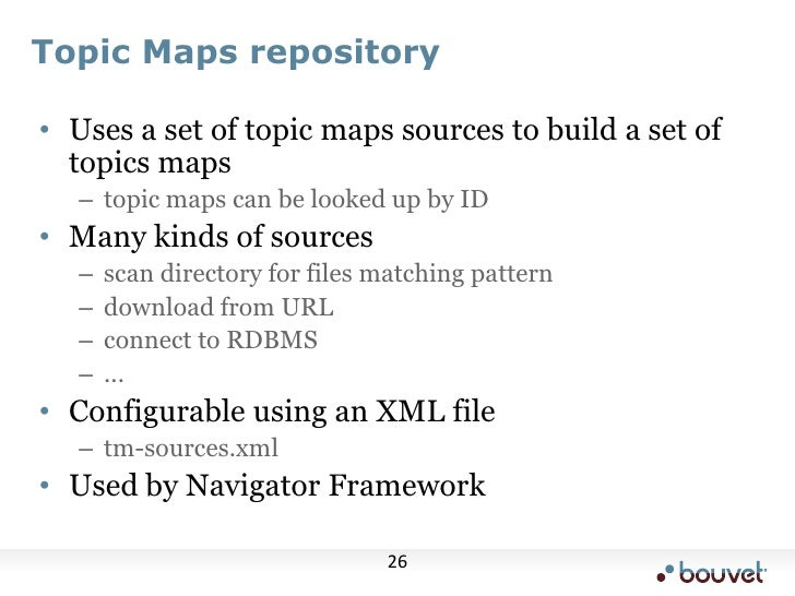 Topic Maps repository<br />Uses a set of topic maps sources to build a set of topics maps<br />topic maps can be looked up...