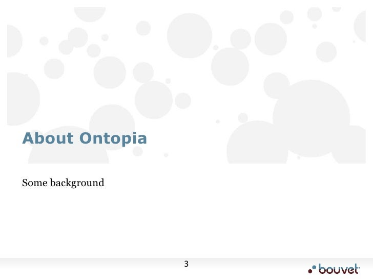 Some background<br />About Ontopia<br />
