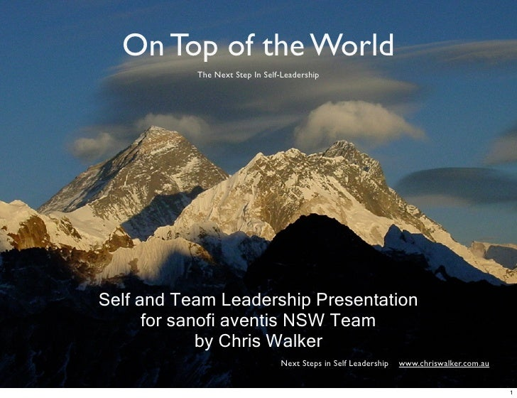 On Top of the World            The Next Step In Self-Leadership     Self and Team Leadership Presentation       for sanofi...