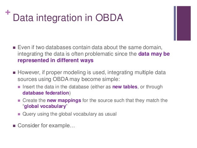 + The integration result Now, using a single SPARQL query, we can query both data sources independently of their structure...