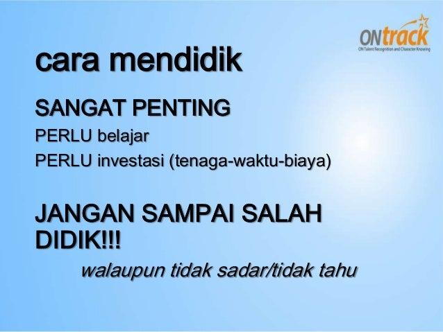 Rahasia Keberhasilan Parenting STIFIn No PL Kiat Khusus Manajemen Sumberdaya Habitat Utama Kalibrasi Keluarga 1 Si alfa gi...