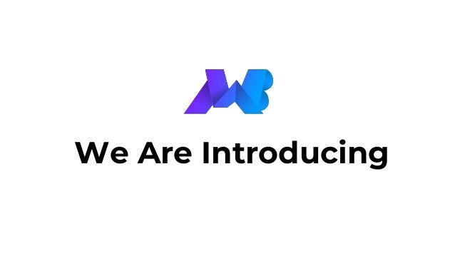 We Are Introducing